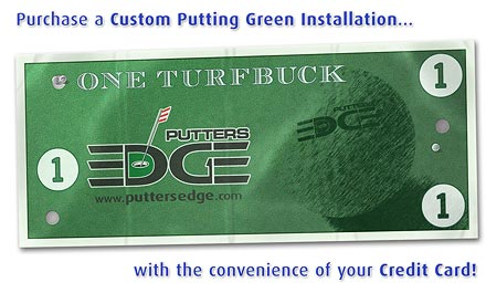 Purchase a custom putting green installation with the convenience of your credit card.